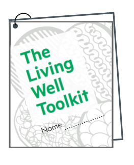Use our living well tool kit